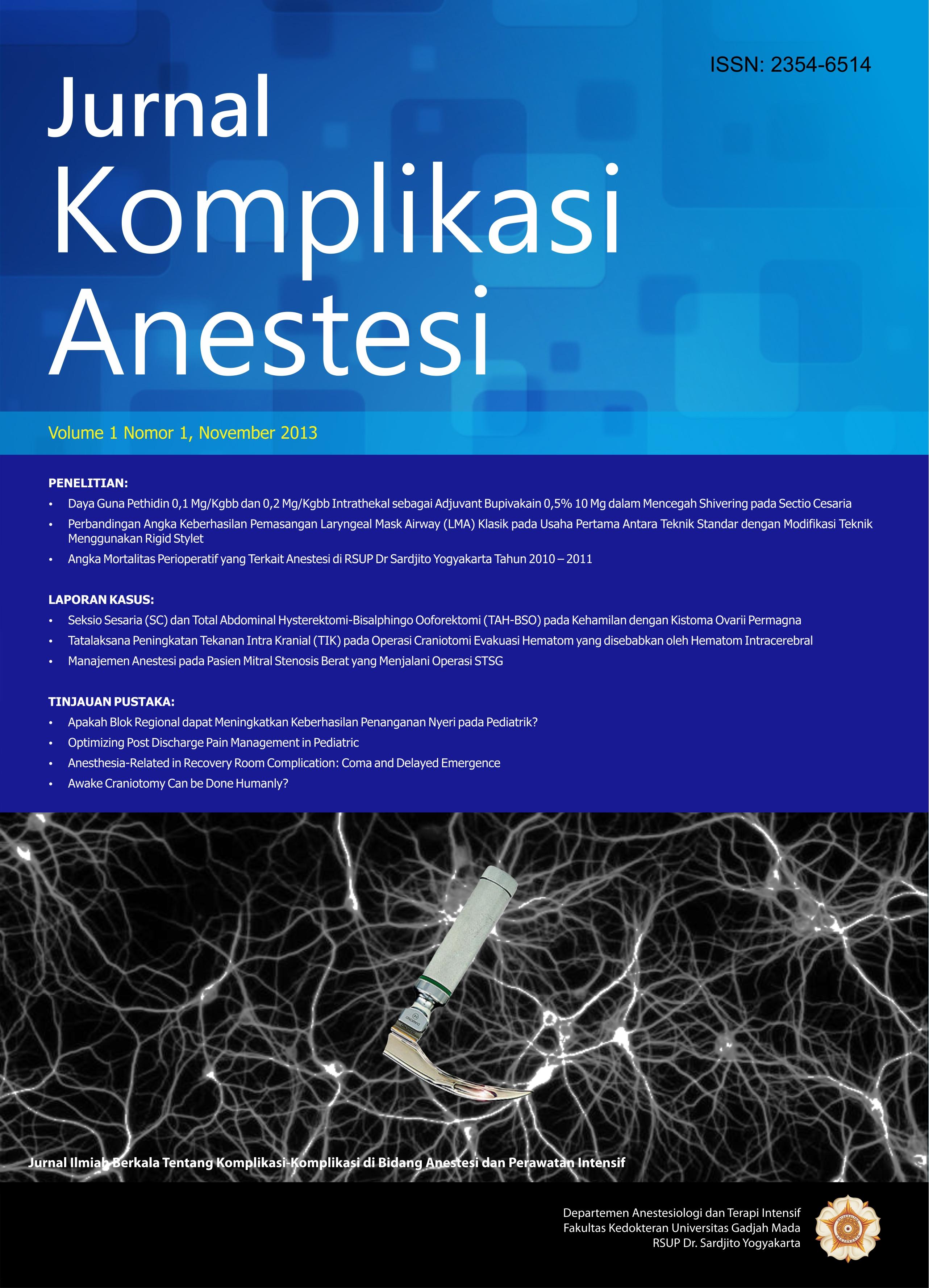 Manajemen Anestesi Pada Pasien Mitral Stenosis Berat Yang Menjalani Operasi Stsg
